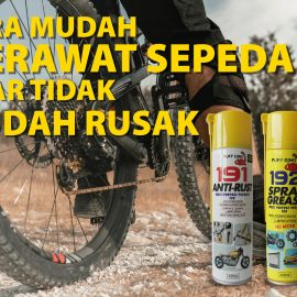 Cara-Merawat-Sepeda-Agar-Tidak-Mudah-Rusak_Puffdino_AntiRust191_SprayGrease192_distributorpuffdinoptmultimayaka_multimayaka